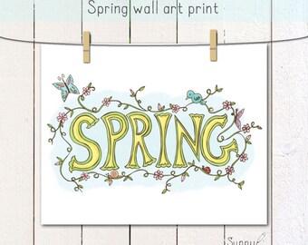 Spring Wall art/ Hand Lettered/ wall decor/ poster/ original artwork/ print