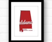 Home Sweet Home Alabama | Alabama state song print | Alabama decor | Alabama print