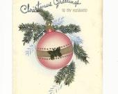 Vintage Christmas Pink Bulb Husband Card, Holiday Card, To My Husband, Spouse Card