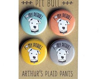 Pit bull magnet set, pit bull badges, pit bull pins, I love my pit bull, pit bull pride magnet set