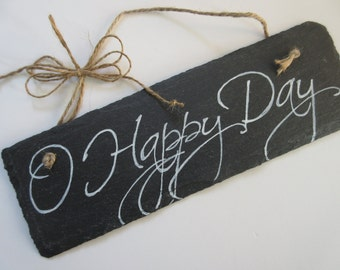 Christian Home Decor Chalkboard Slate Sign Wall Art - O Happy Day