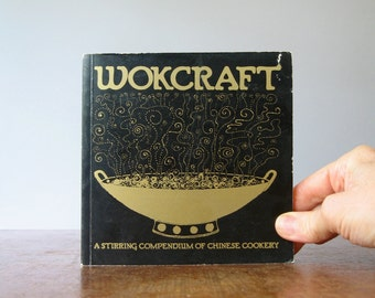 """Vintage """"Wokcraft"""" Book Win Ng Illustrations Chinese Cookery"""