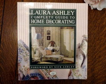 Laura Ashley Complete Guide to Home Decorating, Laura Ashley Decorating, Laura Ashley Home, 80's Decorating Style