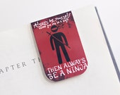 Magnetic Bookmark Laminated Ninja Be Yourself Red Maroon Burgundy Silhouette Teacher Gift Christmas Stocking Stuffer Student College