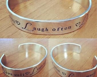 Live well laugh often love much.. cuff bracelet...