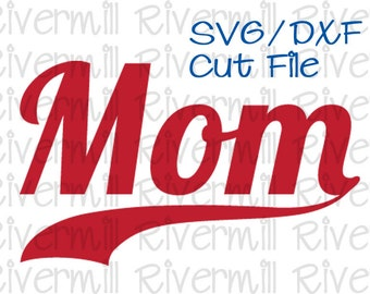 SVG DXF Mom with Swash Tail Cut File