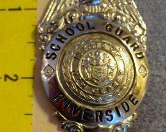 Obsolete, Vintage Riverside, NJ School Guard Badge.