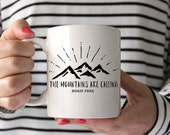 Mountains Mug, Mountains Coffee Mug, Inspirational Coffee Mug, Coffee Mug, Ceramic Mug, Custom Coffee Mug, Custom Ceramic Mug