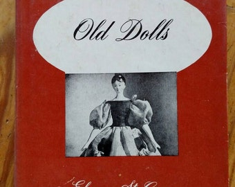 Old Dolls by Eleanor St. George, First Edition, 1950