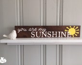 hand-painted rustic baby sign : you are my sunshine -FREE SHIPPING
