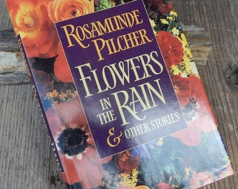 Flowers in the Rain & Other Stories by Rosamunde Pilcher  Copyright 1991