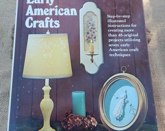 Early American Crafts Book  ~  Early American Crafts by Roberta Raffaelli  Copyright 1974  ~  Crafts Book