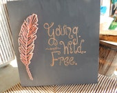 Young. Wild. Free. string art board