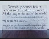 Dave Matthews lyrics painted on barn wood