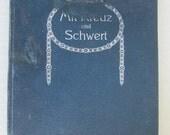 Antique  Book Gustav Adolf Müller Mit Kreuz und Schwert Written in German 1905