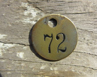 Number Tag Charm Brass Number 72 Tag Small 1 Inch Aged #72 Tag Vintage Tag Industrial Identification Tag Lucky Number House Number Keychain