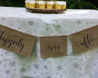 Happily Ever After, Burlap Banner, Burlap Wedding, Rustic Wedding, Table Banner, Wedding Banner, Reception Banner, Your Divine Affair
