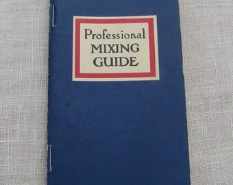 Professional Mixing Guide 1947 - 1971  First page reads   -  Every Woman Loves A Secret