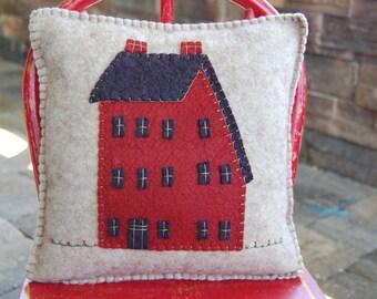 Saltbox House Wool  Felt Pillow