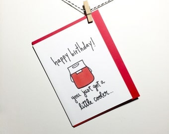 Little Cooler. Birthday card. Igloo. Cooler. Card for Him. Birthday for him.