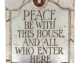 Peace Be With This House Sign
