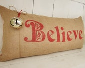 Christmas pillows, holiday decor, red pillows, believe, decorative pillows, rustic christmas, burlap Christmas, christmas