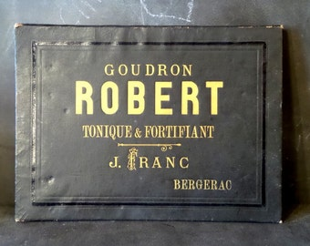 1800s antique desk blotter .French distressed advertising sign . Wall decor. GOUDRON ROBERT .Robert Gift .Industrial Decor