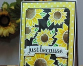 Just Because Greeting Card, Sunflower Greeting Card, Lawn Fawn Images, Watercolored Card