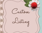 Custom Listing for Holly