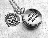 Not All Those Who Wander Are Lost Working Compass, Mini Open Face Compass, Compass, Travel Gift