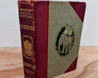 Antique Leather Bound Children's Book - The Animal Story Book - Young Folks' Library - 1901 - Illustrated
