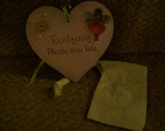 Toothfairy bag and sign