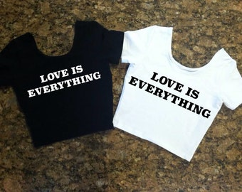 Love is Everything Crop Top