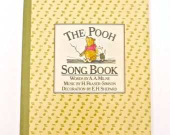 The Pooh Song Book by AA Milne and EH Shepard and H Fraser-Simson 1977 Edition