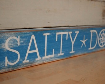 Rustic distressed salty dog sign