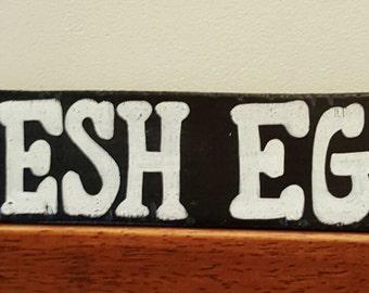 FRESH EGGS - Wood sign or Shelf Sitter