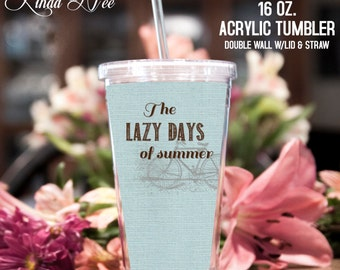 Acrylic Tumbler ~ Lazy Days of Summer Acrylic Tumbler, Beach Tumbler, Beach Drinkware, Summer Drinks, Acrylic  Cup Straw, Bicycle Fun TPH2