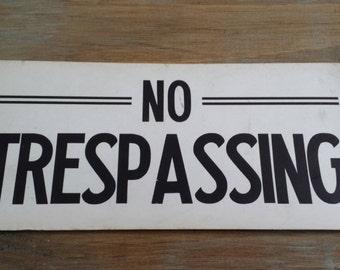 Vintage Circa 1950's No Trespassing Cardboard Sign