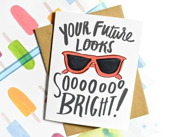 Graduation Card, Graduate Card, New Grad Card, High School Graduation, Grad Card, New adventure, Your Future Looks Bright