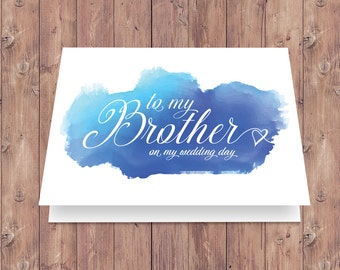 To my brother, on my wedding day - Instant Download