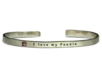 Animal Paw with I Love My Poodle | Hand Hammerd Adjustable Cuff Bracelet Pet Lovers Gift - Aluminum Copper Or Brass