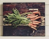 Photo on Wood: Carrots Photograph, Vegeatable Photo, Fine Art Photography, Rustic, Shabby, Kitchen Wall Decor, Country Kitchen
