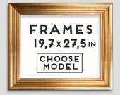 Frames for Prints - 9 models - Choose your frame - Size 19.7 x 27.5 inches - 50 x 70 cm