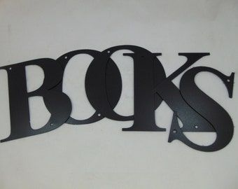 Metal BOOKS Word for your Library - Letters Cut in the Times New Roman Font, (5 separate letters)
