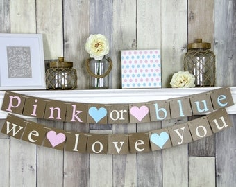 Pink or Blue We Love You, Pink or Blue Banner, Gender Reveal Banner, Gender Reveal Decor, Gender Reveal Ideas, Gender Reveal Shower