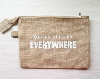 Darling, Let's Go Everywhere Pencil Bag