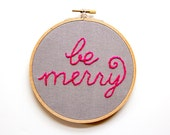 Be Merry Christmas Embroidery, Embroidery Art, Holiday hoop Art, Embroidery hoop Art, Christmas Ornament, retro Christmas, Neon Pink Grey