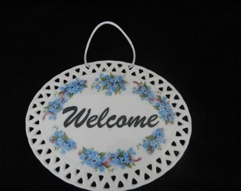 Welcome Plaque: Hand Decorated Porcelain