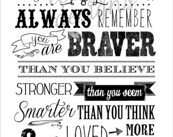 Promise me you'll always remember - Based on the A.A. Milne quote - Vertical Print - Black and White
