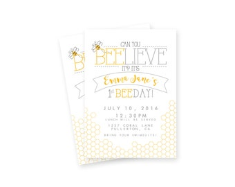CUSTOM First Birthday Party Invitation- Can You BEE-lieve it?